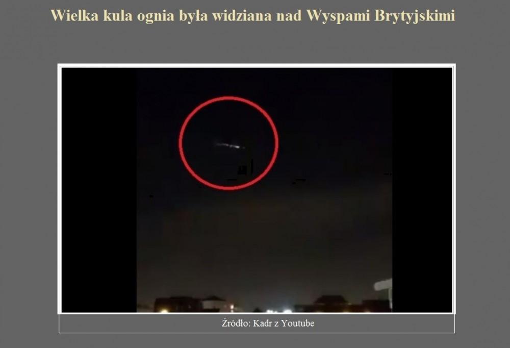 Wielka kula ognia była widziana nad Wyspami Brytyjskimi.jpg