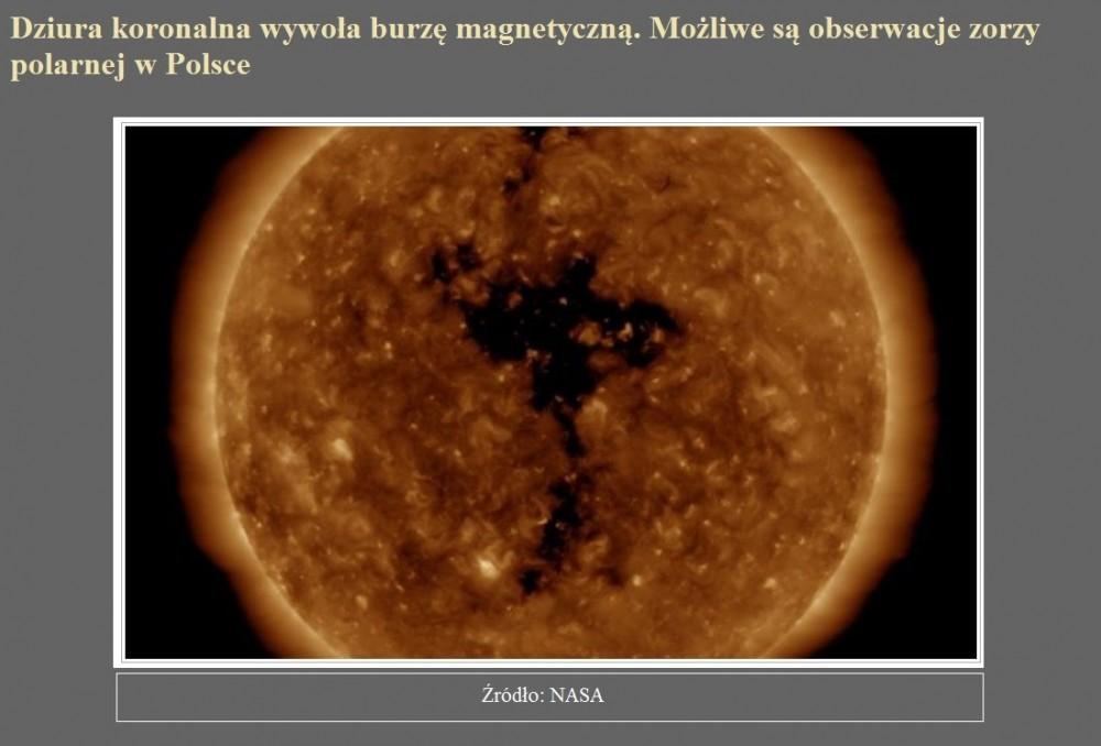 Dziura koronalna wywoła burzę magnetyczną. Możliwe są obserwacje zorzy polarnej w Polsce.jpg
