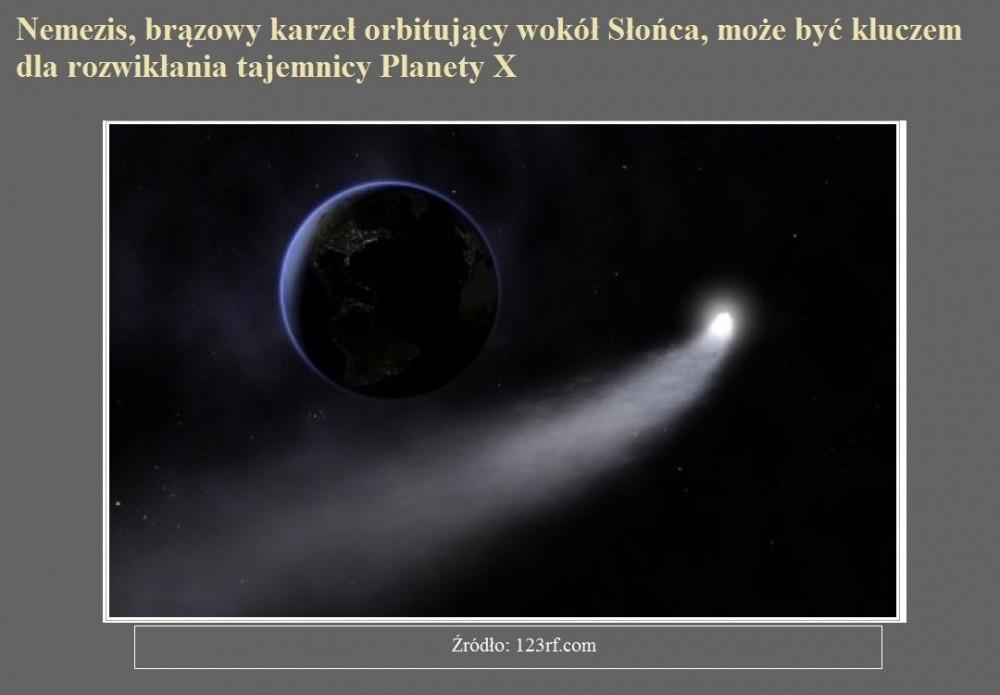 Nemezis, brązowy karzeł orbitujący wokół Słońca, może być kluczem dla rozwikłania tajemnicy Planety X.jpg