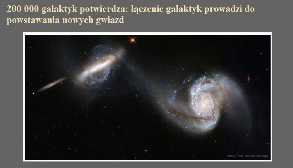 200 000 galaktyk potwierdza łączenie galaktyk prowadzi do powstawania nowych gwiazd.jpg