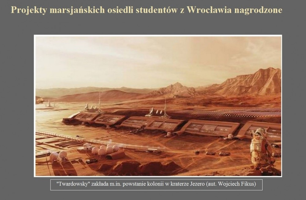 Projekty marsjańskich osiedli studentów z Wrocławia nagrodzone.jpg