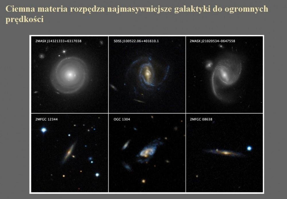 Ciemna materia rozpędza najmasywniejsze galaktyki do ogromnych prędkości.jpg