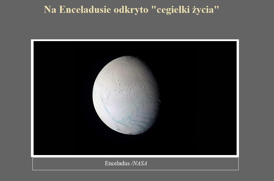 Na Enceladusie odkryto cegiełki życia.jpg