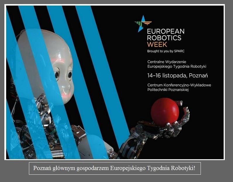 Poznań głównym gospodarzem Europejskiego Tygodnia Robotyki2.jpg