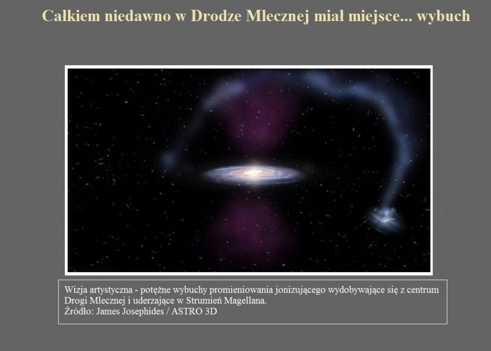 Całkiem niedawno w Drodze Mlecznej miał miejsce... wybuch.jpg