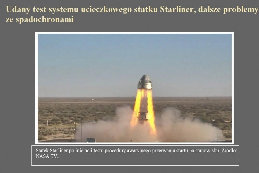 Udany test systemu ucieczkowego statku Starliner, dalsze problemy ze spadochronami.jpg