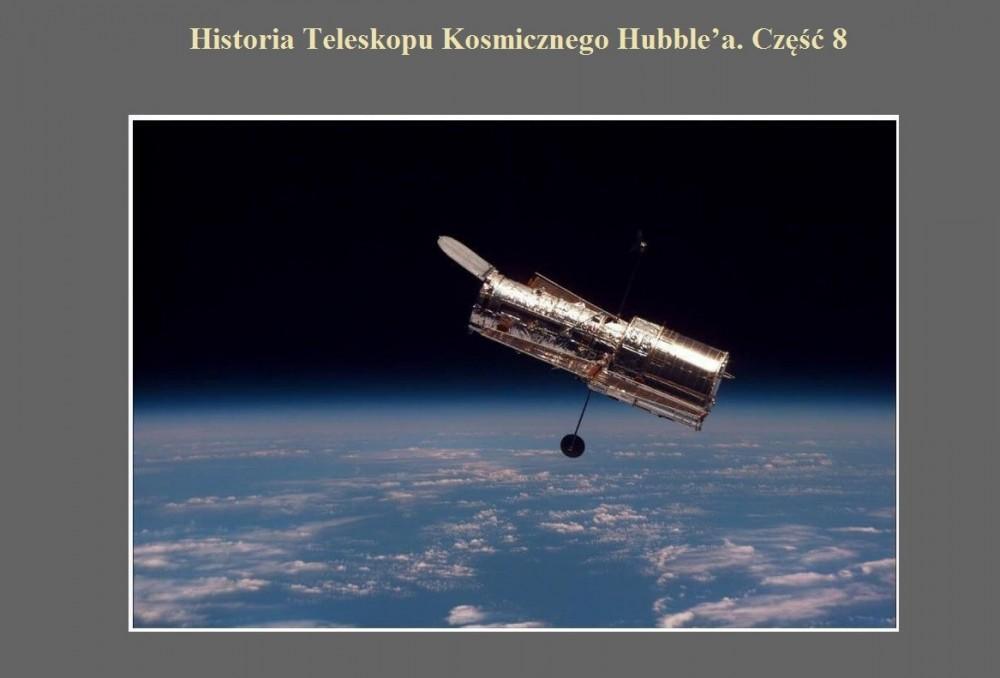 Historia Teleskopu Kosmicznego Hubble'a. Część 8.jpg