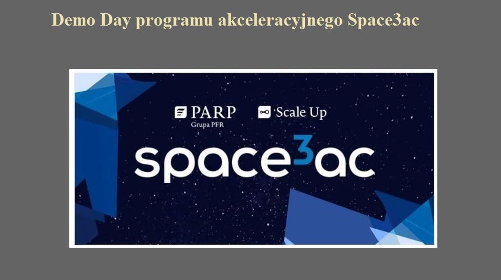Demo Day programu akceleracyjnego Space3ac.jpg