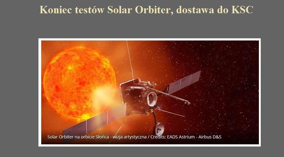 Koniec testów Solar Orbiter, dostawa do KSC.jpg