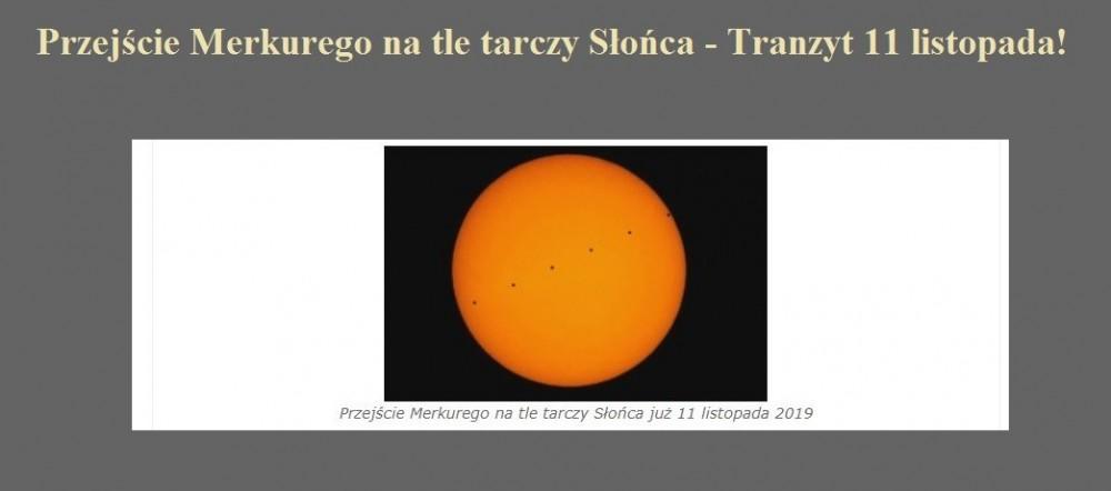 Przejście Merkurego na tle tarczy Słońca - Tranzyt 11 listopada!.jpg