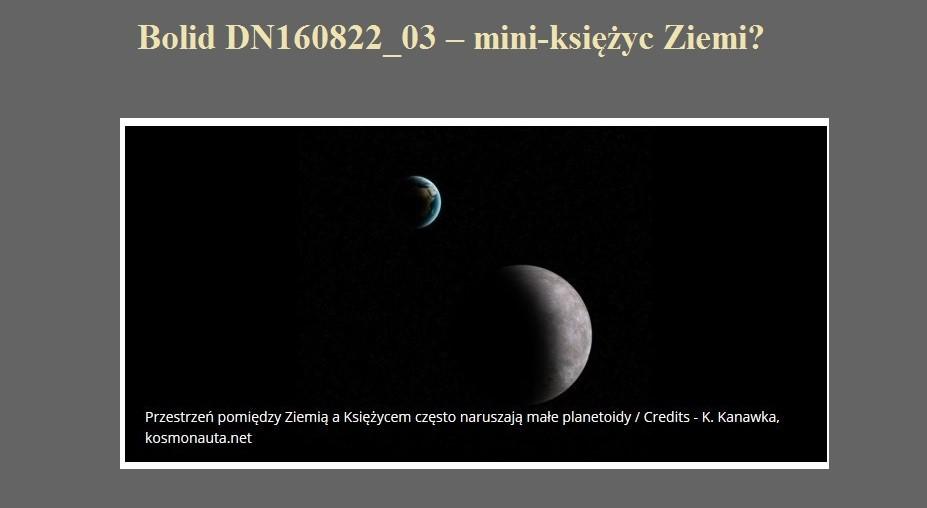 Bolid DN160822_03 – mini-księżyc Ziemi.jpg