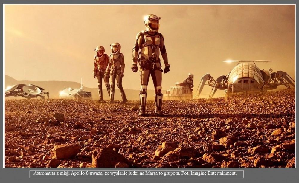 Astronauta z misji Apollo 8 uważa, że wysłanie ludzi na Marsa to głupota2.jpg