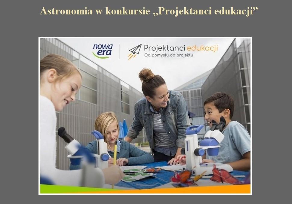 Astronomia w konkursie Projektanci edukacji.jpg