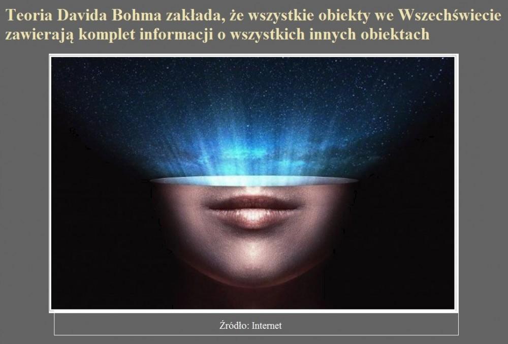 Teoria Davida Bohma zakłada, że wszystkie obiekty we Wszechświecie zawierają komplet informacji o wszystkich innych obiektach.jpg
