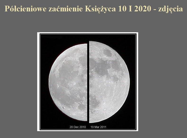 Półcieniowe zaćmienie Księżyca 10 I 2020 - zdjęcia.jpg