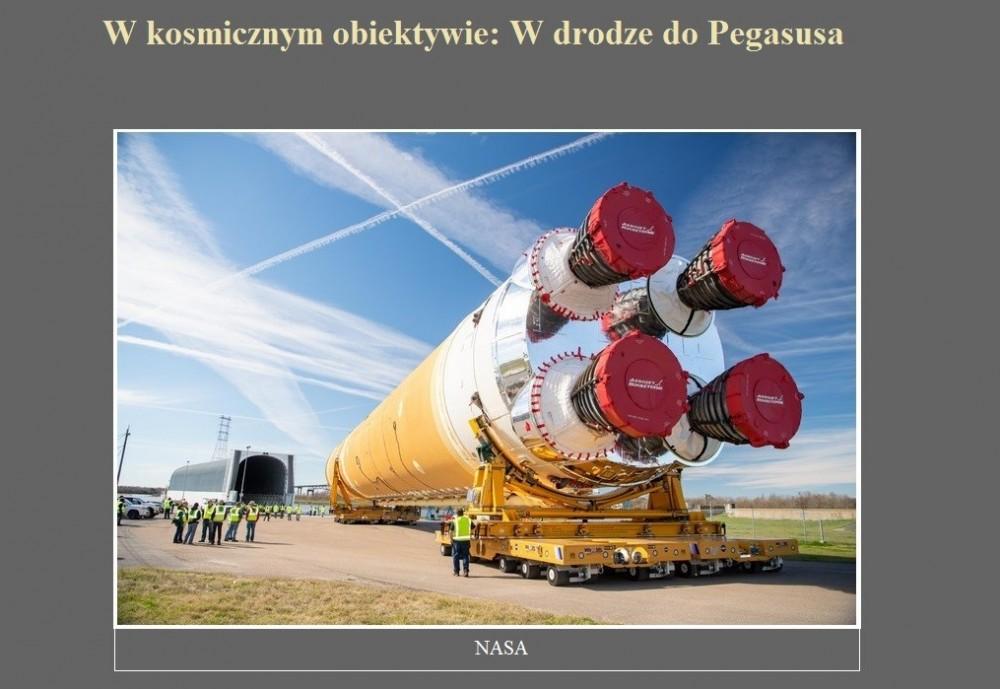 W kosmicznym obiektywie W drodze do Pegasusa.jpg