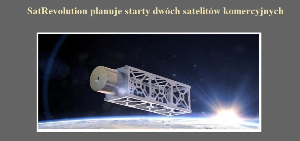 SatRevolution planuje starty dwóch satelitów komercyjnych.jpg