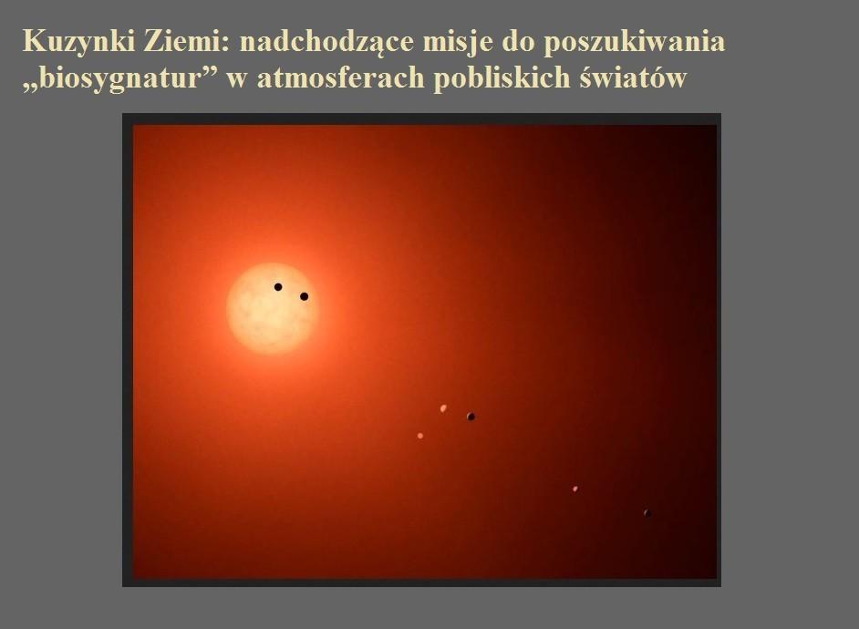 Kuzynki Ziemi nadchodzące misje do poszukiwania biosygnatur w atmosferach pobliskich światów.jpg