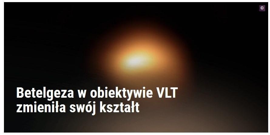 Betelgeza w obiektywie VLT zmieniła swój kształt.jpg