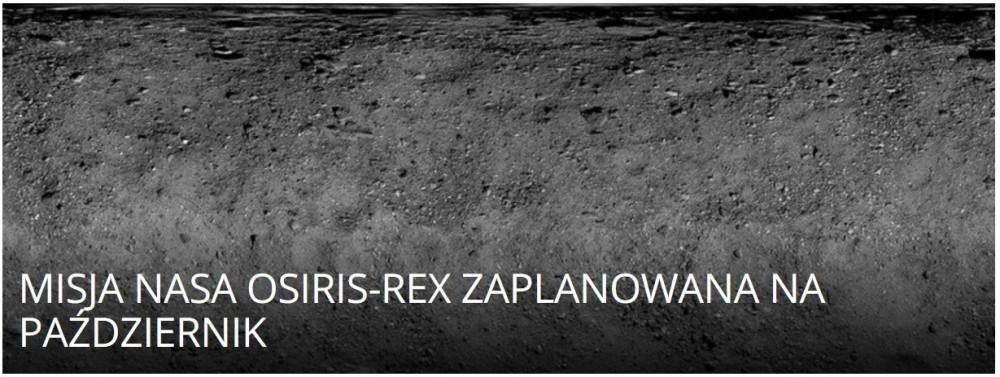 Misja NASA OSIRIS-REx zaplanowana na październik .jpg