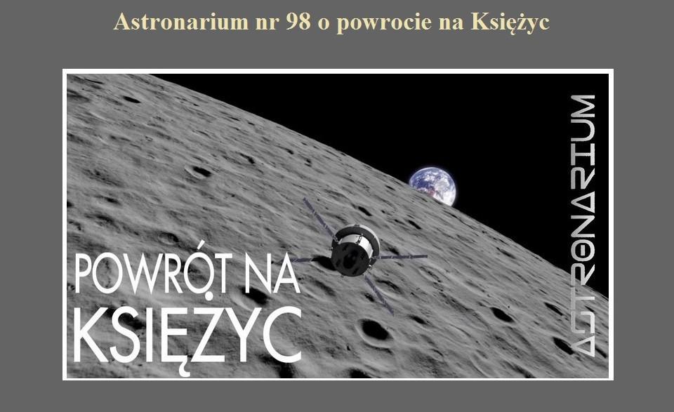 Astronarium nr 98 o powrocie na Księżyc.jpg