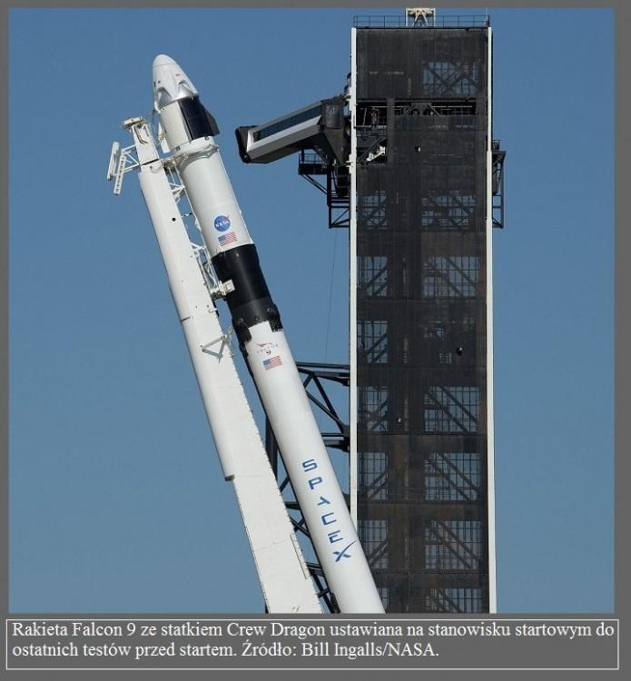 Za tydzień start astronautów w statku SpaceX Wszystko co musisz wiedzieć o tym locie5.jpg