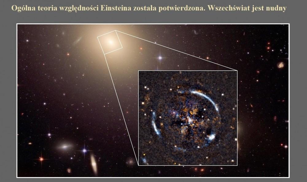 Ogólna teoria względności Einsteina została potwierdzona. Wszechświat jest nudny.jpg