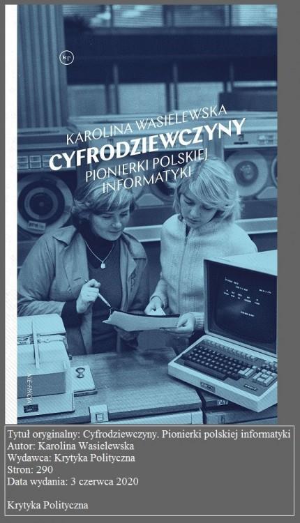 Cyfrodziewczyny. Pionierki Polskiej Informatyki – recenzja książki2.jpg