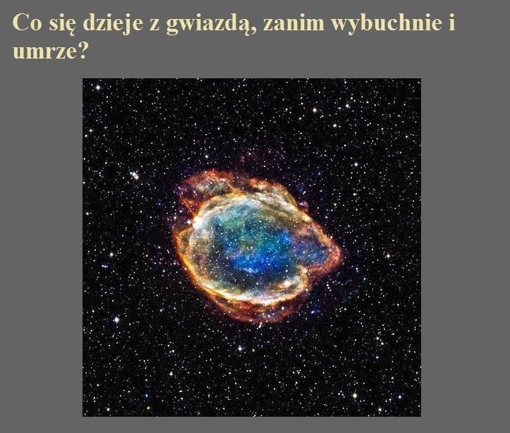 Co się dzieje z gwiazdą, zanim wybuchnie i umrze.jpg