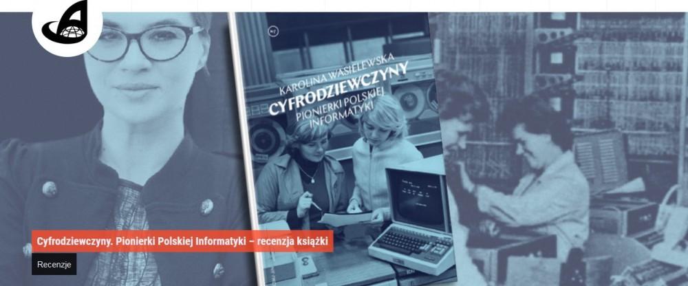 Cyfrodziewczyny. Pionierki Polskiej Informatyki – recenzja książki.jpg