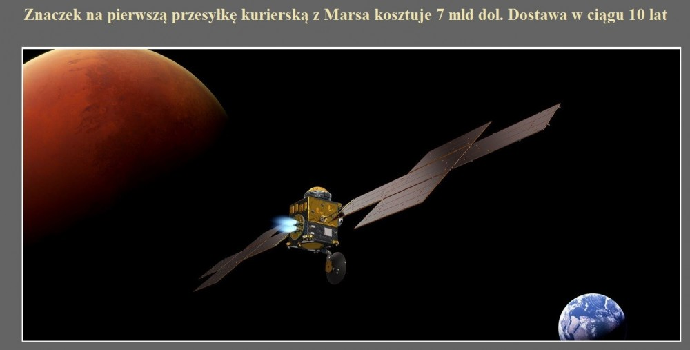Znaczek na pierwszą przesyłkę kurierską z Marsa kosztuje 7 mld dol. Dostawa w ciągu 10 lat.jpg