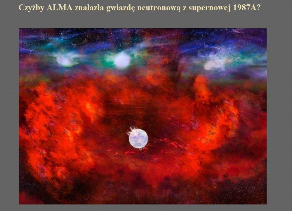 Czyżby ALMA znalazła gwiazdę neutronową z supernowej 1987A.jpg
