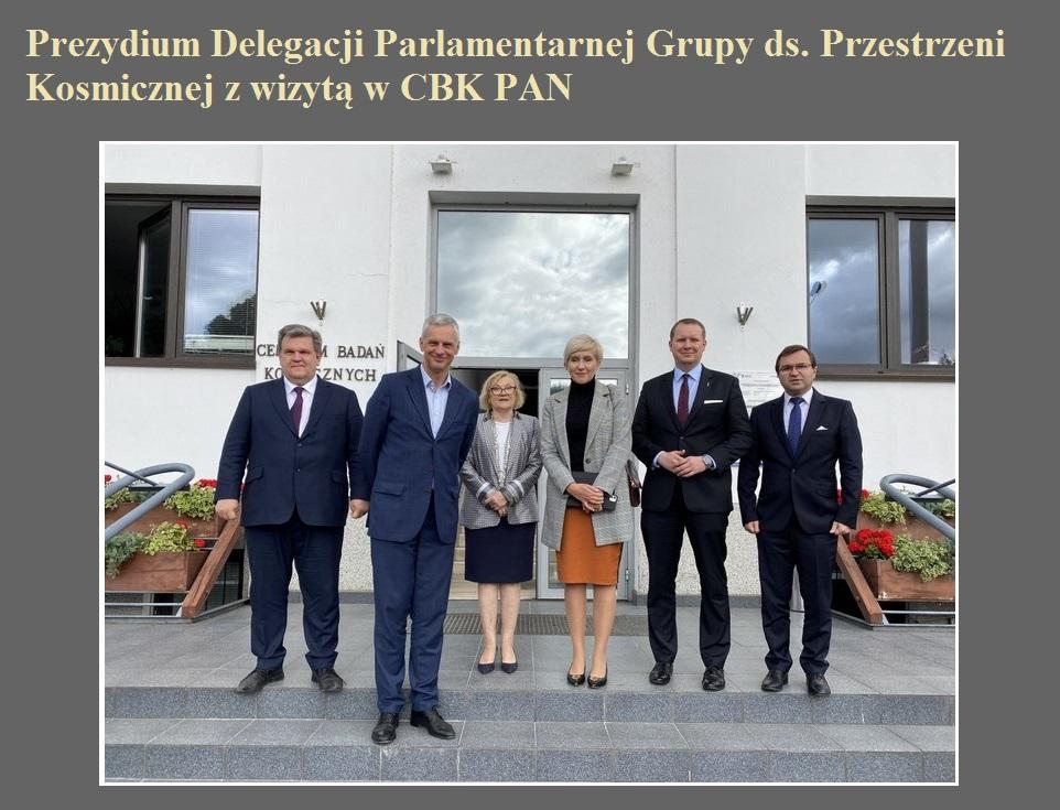 Prezydium Delegacji Parlamentarnej Grupy ds. Przestrzeni Kosmicznej z wizytą w CBK PAN.jpg