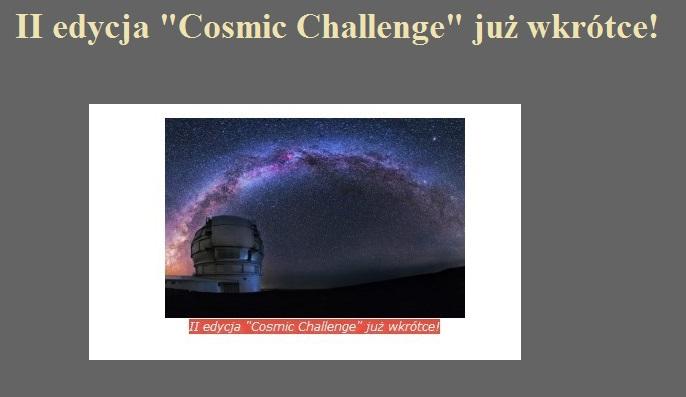 II edycja Cosmic Challenge już wkrótce!.jpg