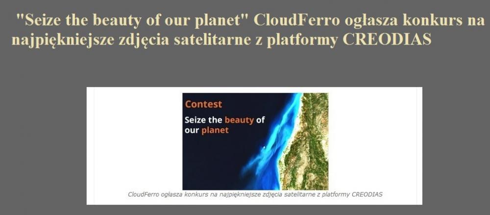 Seize the beauty of our planet CloudFerro ogłasza konkurs na najpiękniejsze zdjęcia satelitarne z platformy CREODIAS.jpg
