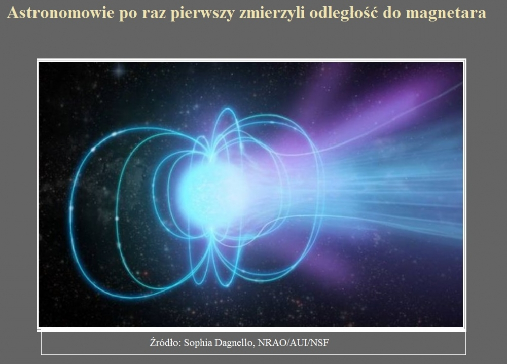Astronomowie po raz pierwszy zmierzyli odległość do magnetara.jpg