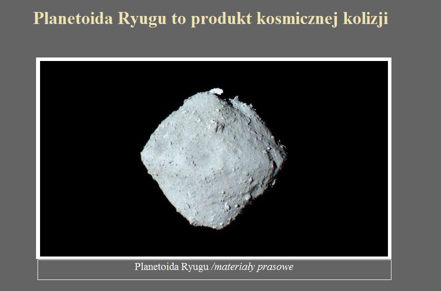 Planetoida Ryugu to produkt kosmicznej kolizji.jpg