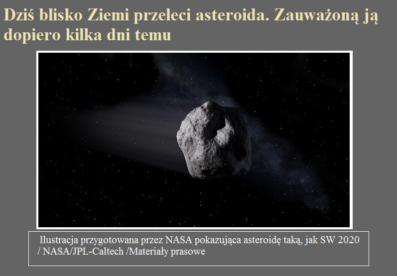 Dziś blisko Ziemi przeleci asteroida. Zauważoną ją dopiero kilka dni temu.jpg