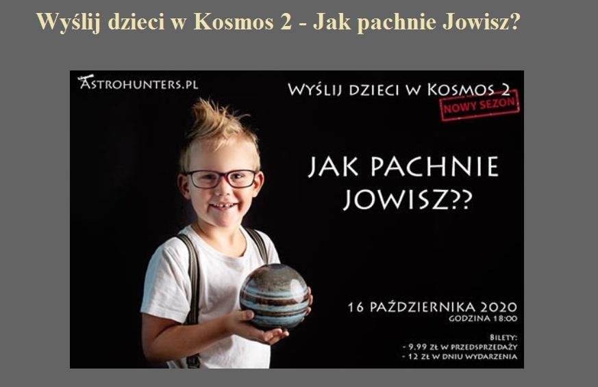 Wyślij dzieci w Kosmos 2 - Jak pachnie Jowisz.jpg