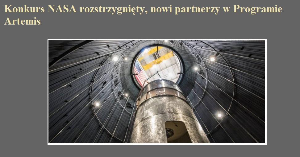 Konkurs NASA rozstrzygnięty, nowi partnerzy w Programie Artemis.jpg