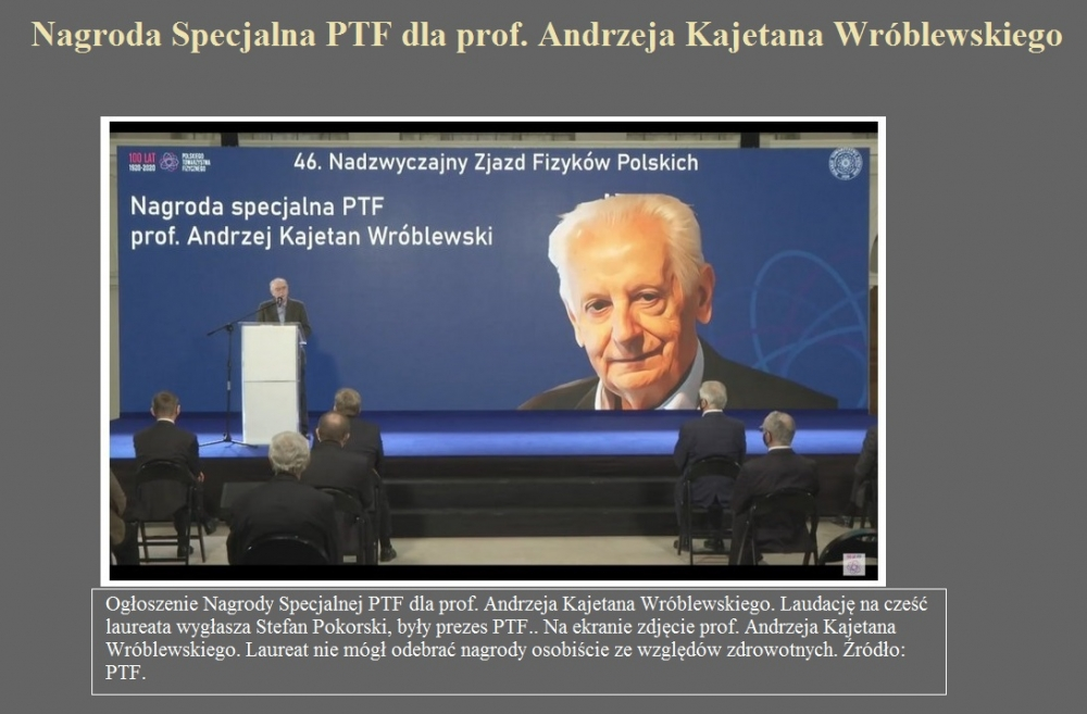 Nagroda Specjalna PTF dla prof. Andrzeja Kajetana Wróblewskiego.jpg