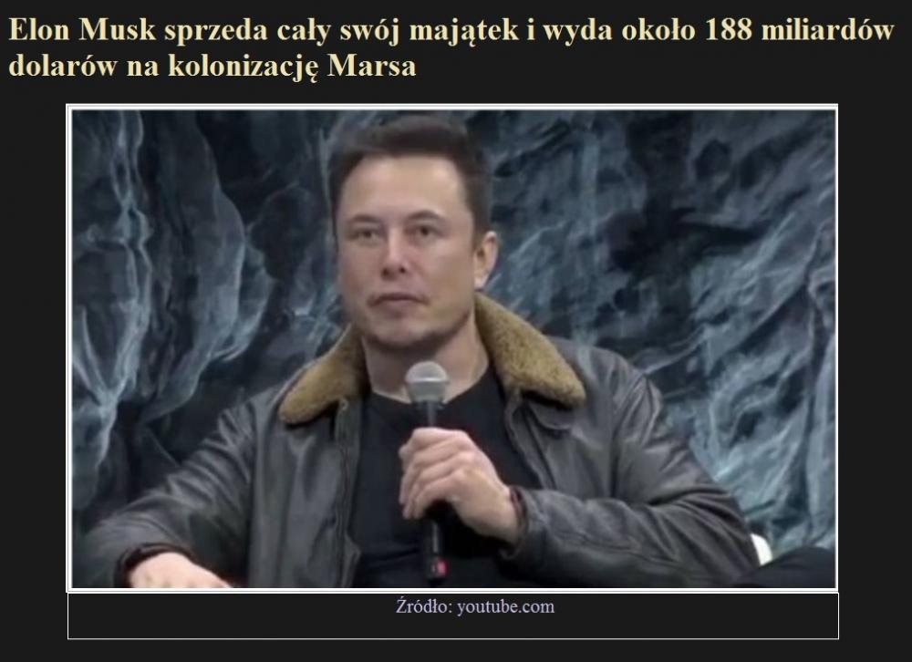 Elon Musk sprzeda cały swój majątek i wyda około 188 miliardów dolarów na kolonizację Marsa.jpg