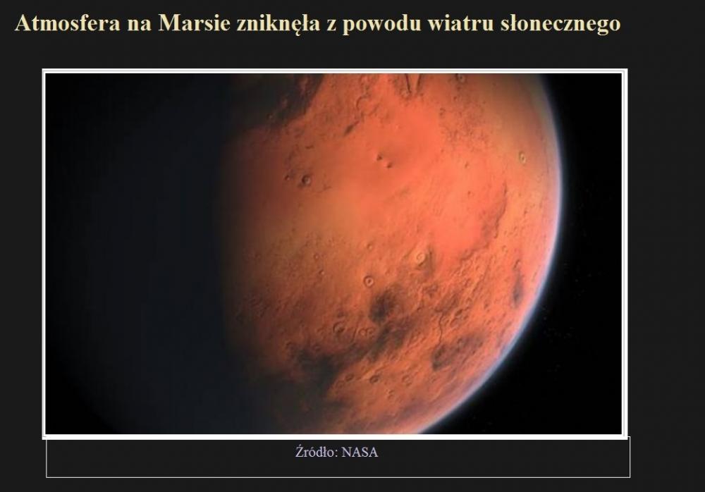 Atmosfera na Marsie zniknęła z powodu wiatru słonecznego.jpg