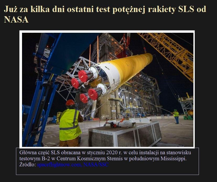 Już za kilka dni ostatni test potężnej rakiety SLS od NASA.jpg