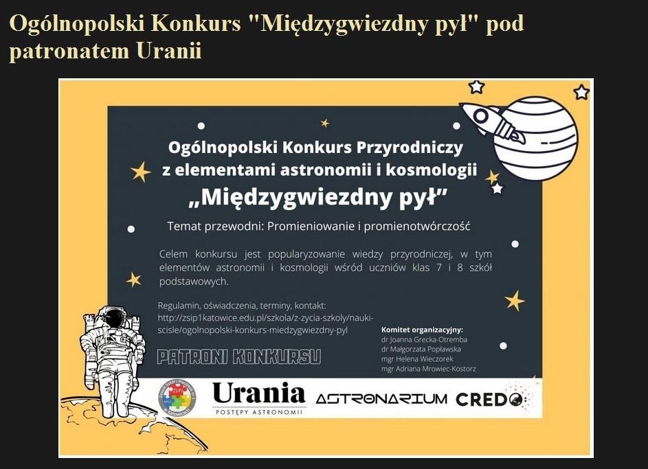 Ogólnopolski Konkurs Międzygwiezdny pył pod patronatem Uranii.jpg