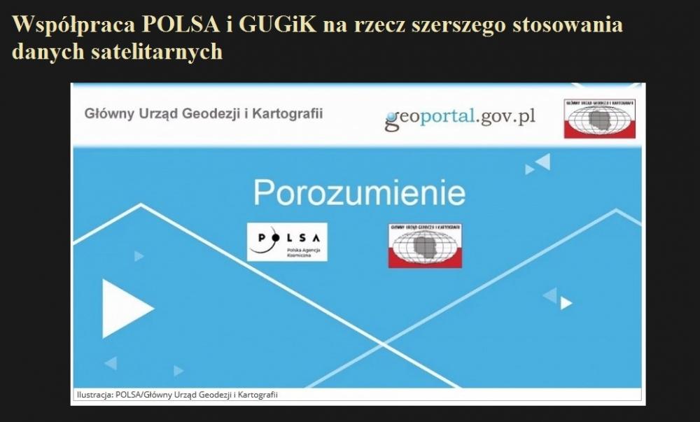 Współpraca POLSA i GUGiK na rzecz szerszego stosowania danych satelitarnych.jpg