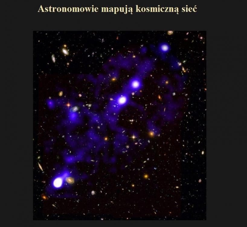 Astronomowie mapują kosmiczną sieć.jpg
