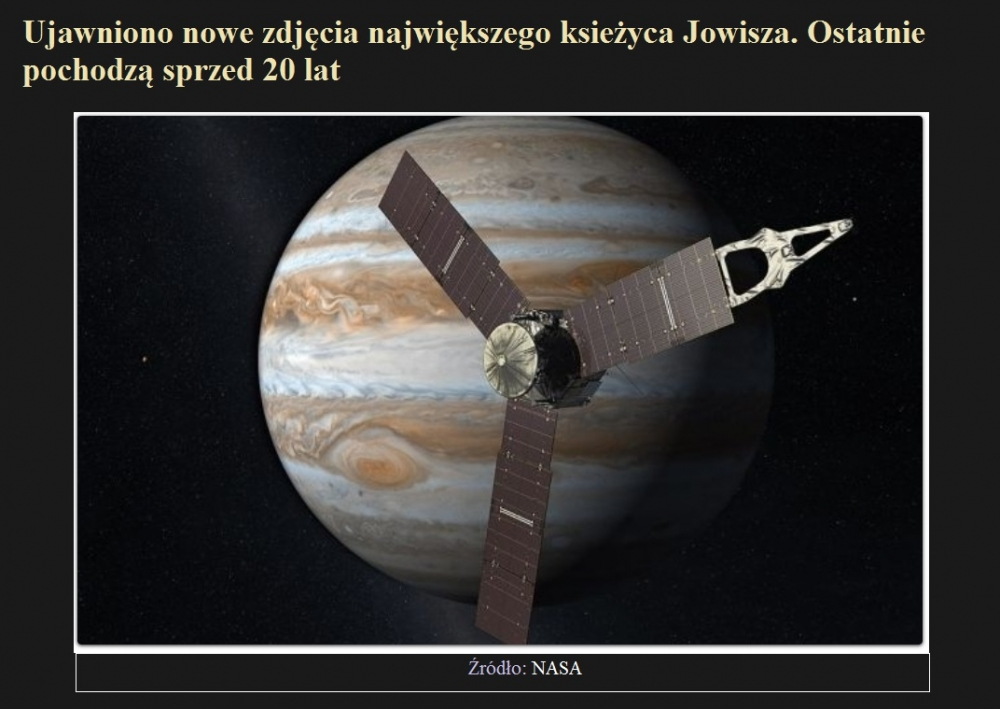 Ujawniono nowe zdjęcia największego ksieżyca Jowisza. Ostatnie pochodzą sprzed 20 lat.jpg