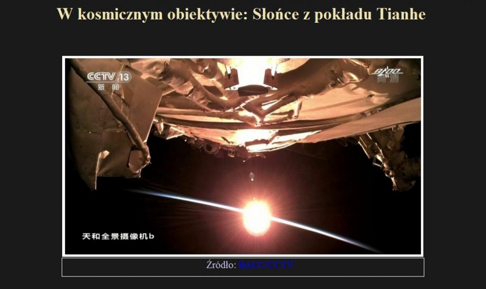 W kosmicznym obiektywie Słońce z pokładu Tianhe.jpg