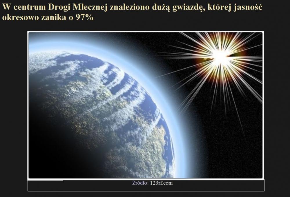 W centrum Drogi Mlecznej znaleziono dużą gwiazdę, której jasność okresowo zanika o 9.jpg
